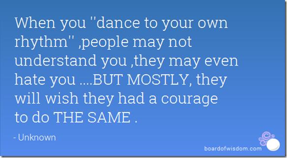 Courage to do the same