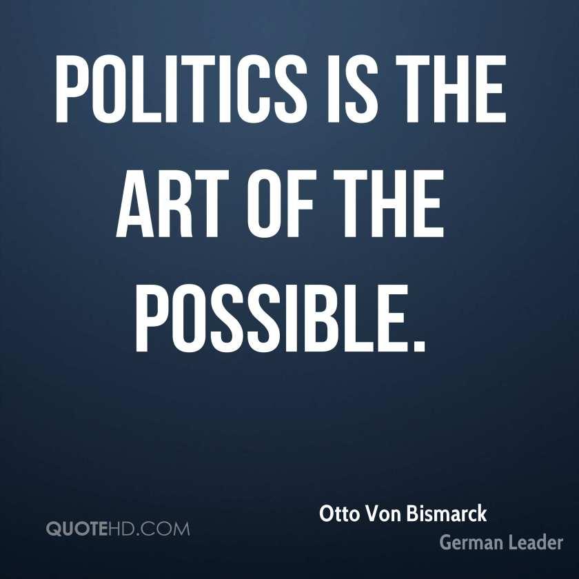 otto-von-bismarck-leader-politics-is-the-art-of-the (1)