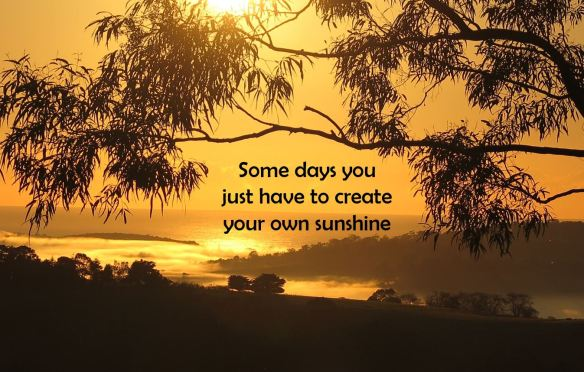 Some days you just have to create your own sunshine